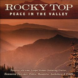 Rocky Top: Peace in the Valley | Dodax.ca