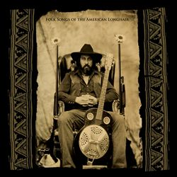 Folk Songs of the American Longhair | Dodax.nl