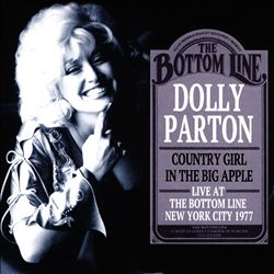 Country Girl in the Big Apple: Live at the Bottom Line, New York City 1977   Dodax.nl