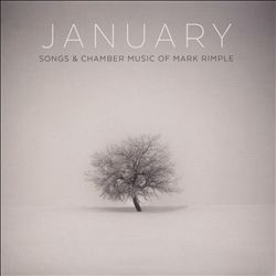 January: Songs & Chamber Music of Mark Rimple   Dodax.at