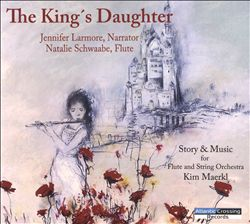 King's Daughter: Story & Music for Flute and String Orchestra | Dodax.co.uk