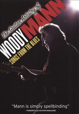 Guitar Artistry of Woody Mann: Songs from the Blues | Dodax.co.uk