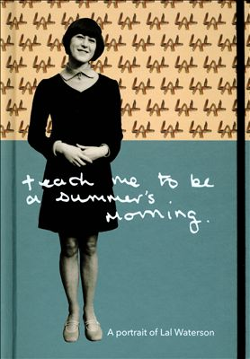 Teach Me to Be a Summer's Morning: A Portrait of Lal Waterson | Dodax.pl