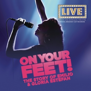 On Your Feet [Original Broadway Cast Recording] | Dodax.co.uk