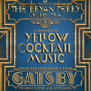 Great Gatsby Jazz Recordings: A Selection of Yellow Cocktail Music | Dodax.com