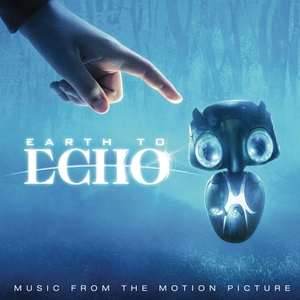 Earth to Echo (Music from the Motion Picture) | Dodax.ch