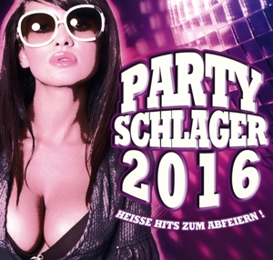 PARTY SCHLAGER 2016 | Dodax.at