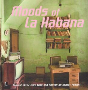 Moods of La Habana, Fotobildband und 4 Audio-CDs | Dodax.at