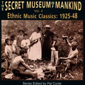Secret Museum of Mankind: Ethnic Music Classics, Vol. 4 | Dodax.nl