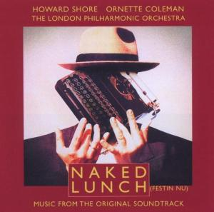 Naked Lunch [Music from the Original Soundtrack] | Dodax.es
