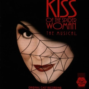 Kiss of the Spider Woman: The Musical [Original Cast Recording] | Dodax.ch