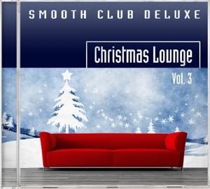 Smooth Club Deluxe: Christmas Lounge, Vol. 3 | Dodax.es