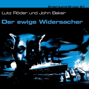 Dreamland Grusel - Der ewige Widersacher, Audio-CD | Dodax.ch