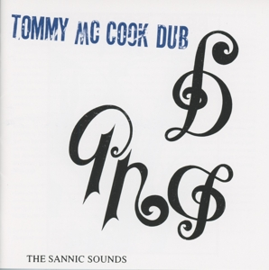 The Sannic Sounds Of Tommy Mccook | Dodax.ch