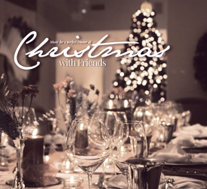Christmas With Friends: Music For a Perfect Dinner | Dodax.de