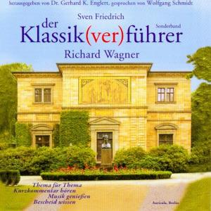Der Klassik(ver)führer, Richard Wagner, 3 Audio-CDs | Dodax.at