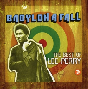 Babylon a Fall: The Best of Lee Perry | Dodax.ch