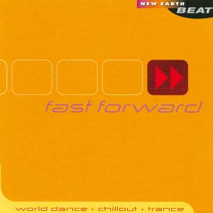 Fast Forward: World Dance, Chillout & Trance [New Earth] | Dodax.de