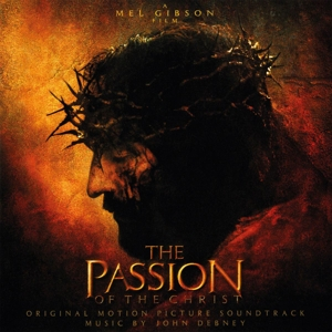 Passion of the Christ [Original Motion Picture Soundtrack] | Dodax.es