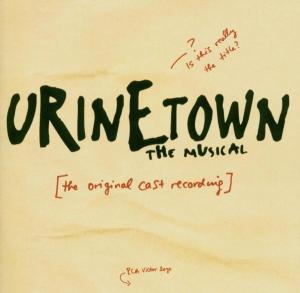 Urinetown: The Musical [Original Cast Recording] | Dodax.co.uk
