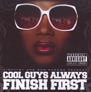 Cool Guys Always Finish First | Dodax.ch