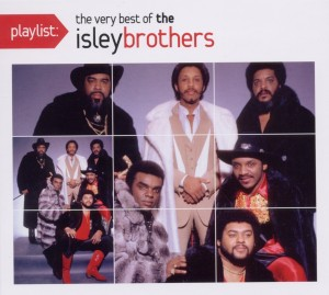 Playlist: The Very Best of the Isley Brothers | Dodax.co.jp