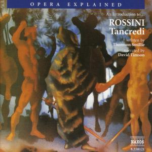 """Introduction to Rossini's """"Tancredi"""" 