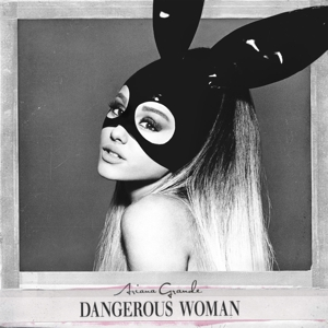 Dangerous Woman (Deluxe Edition) | Dodax.co.uk