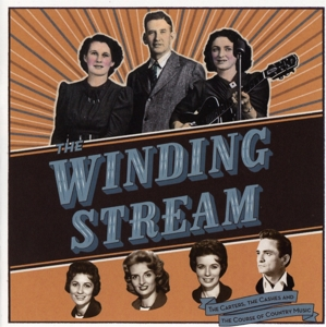 Winding Stream: The Carters, the Cashes and the Course of Country Music [Original Motion Picture Soundtrack]   Dodax.de