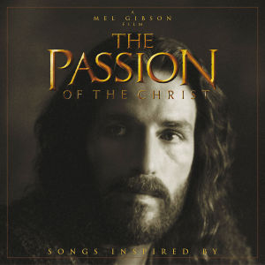 Passion of the Christ [Songs Inspired By] | Dodax.es