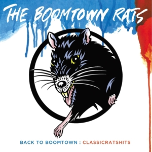 Back to Boomtown: Classic Rats Hits | Dodax.com