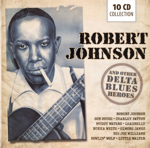 Robert Johnson and Other Delta Blues Heroes | Dodax.nl