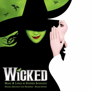 Wicked: A New Musical [Original Broadway Cast Recording] | Dodax.ca
