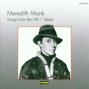 Meredith Monk: Songs from the Hill; Tablet | Dodax.at