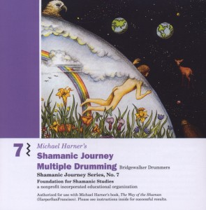 Shamanic Journey, Vol. 7: Multiple Drumming | Dodax.co.jp