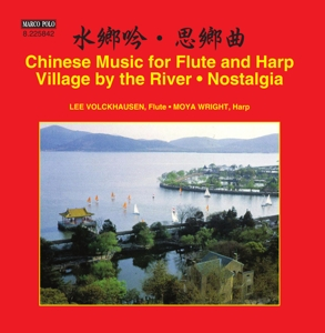 Chinese Music for Flute and Harp: Village by the River; Nostalgia | Dodax.ch