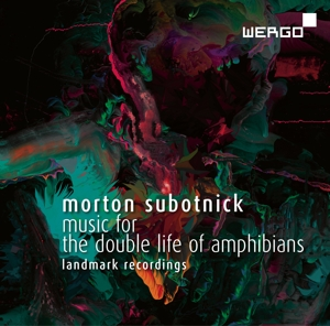 Morton Subotnick: Music for The Double Life of Amphibians | Dodax.ch