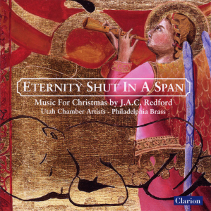 Eternity Shut in a Span: Music for Christmas by J.A.C. Redford | Dodax.es