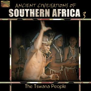 Ancient Civilizations of Southern Africa, Vol. 3: The Tswana People | Dodax.fr