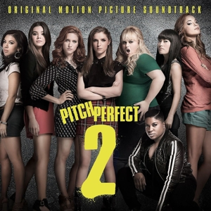 Pitch Perfect 2 [Original Motion Picture Soundtrack] | Dodax.co.uk