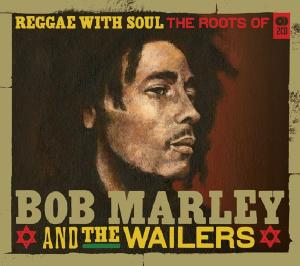 Reggae with Soul: Roots of Bob Marley & the Wailers | Dodax.ca