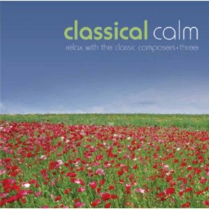 Classical Calm: Relax With Classics, Vol. 3 | Dodax.at