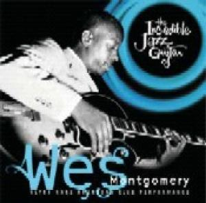 Incredible Jazz Guitar of Wes Montgomery [Compilation] | Dodax.fr
