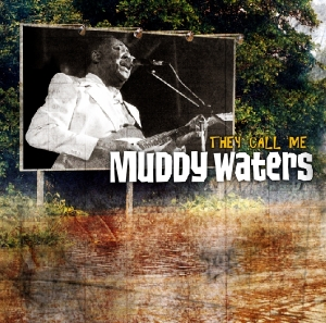 They Call Me Muddy Waters | Dodax.at