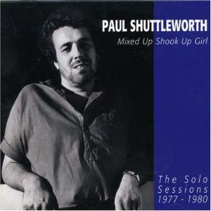 Mixed Up Shook Up Girl: The Solo Sessions 1977-1980 | Dodax.at