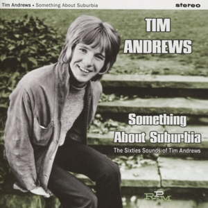 Something About Suburbia: The Sixties Sounds of Tim Andrews | Dodax.nl
