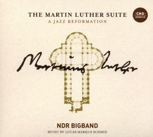 The Martin Luther Suite - A Jazz Reformation, 2 Audio-CDs | Dodax.at