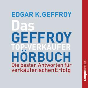 Das Geffroy Top-Verkäufer-Hörbuch, Audio-CD | Dodax.at