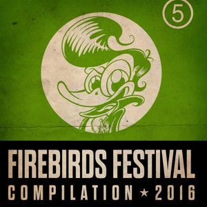 FIREBIRDS FESTIVAL COMPILATION 2016 | Dodax.de