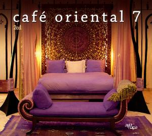 Café Oriental, Vol. 7 | Dodax.co.uk